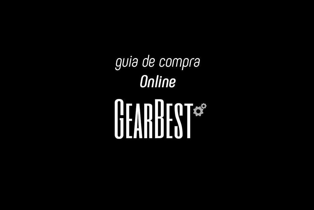 Guia de compra online GearBest