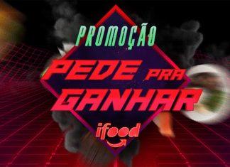 Promoção iFood Pede Pra Ganhar