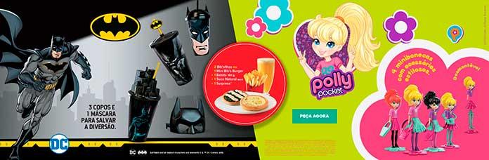 Outras Promoções Habib's - Batman e Polly Pocket