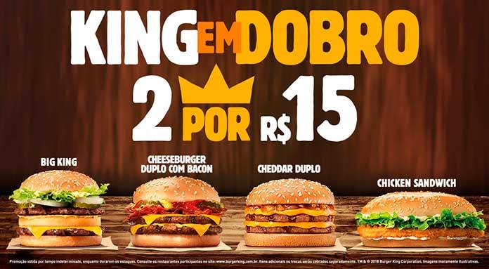 Promoção King em Dobro R$15 Junho 2018