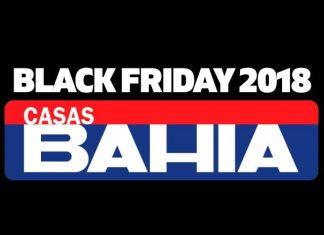 Black Friday Casas Bahia 2018