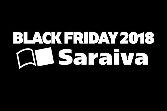 Black Friday Saraiva 2018