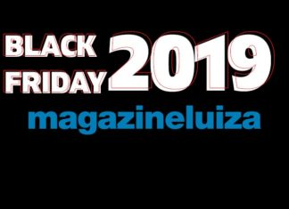 Black Friday Magazine Luiza 2019