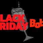Black Friday Bob's 2019