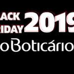 Black Friday O Boticário 2019