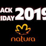 Black Friday Natura 2019